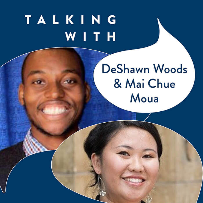 DeShawn Woods & Mai Chue Moua - Guest at Life After Now